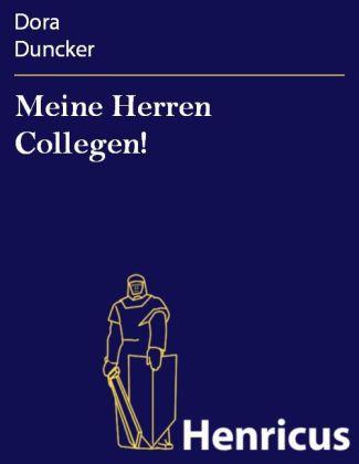 Meine Herren Collegen!