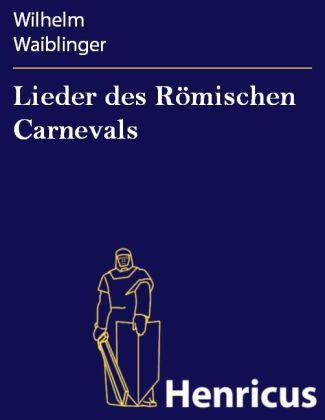 Lieder des Römischen Carnevals