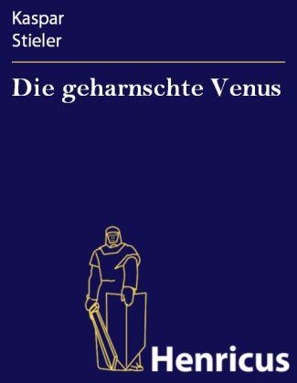 Die geharnschte Venus