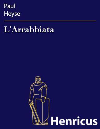 L Arrabbiata