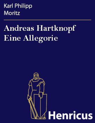Andreas Hartknopf Eine Allegorie