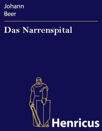 Das Narrenspital