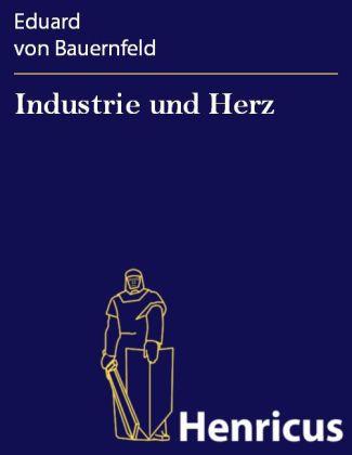 Industrie und Herz