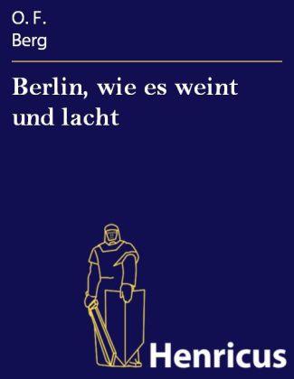 Berlin, wie es weint und lacht