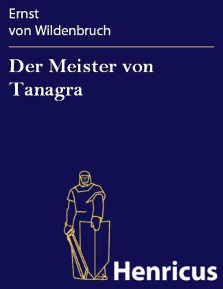 Der Meister von Tanagra