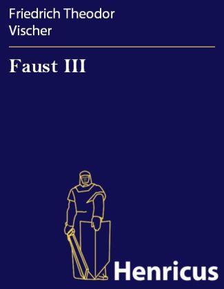 Faust III