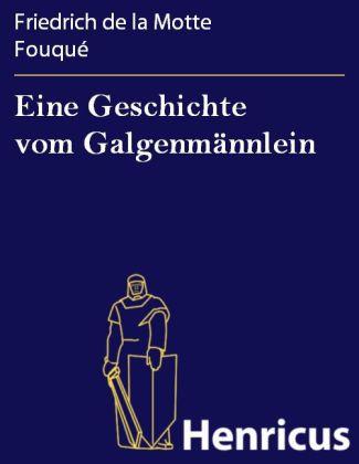 Eine Geschichte vom Galgenmännlein