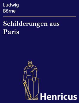 Schilderungen aus Paris