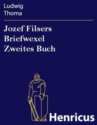 Jozef Filsers Briefwexel Zweites Buch