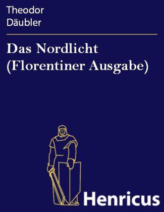 Das Nordlicht (Florentiner Ausgabe)
