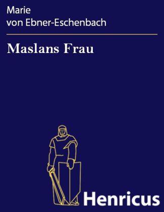 Maslans Frau