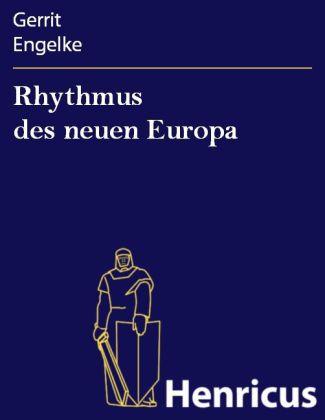 Rhythmus des neuen Europa