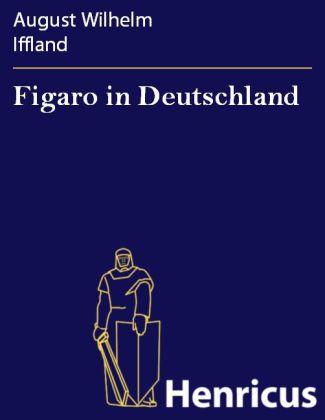 Figaro in Deutschland