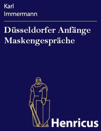 Düsseldorfer Anfänge Maskengespräche