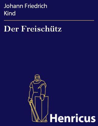 Der Freischütz