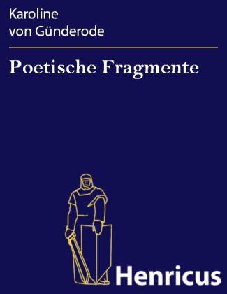 Poetische Fragmente