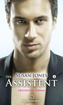 Der Assistent 1 - Erotischer Roman