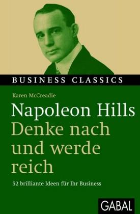 Napoleon Hills 'Denke nach und werde reich'