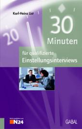 30 Minuten für qualifizierte Einstellungsinterviews