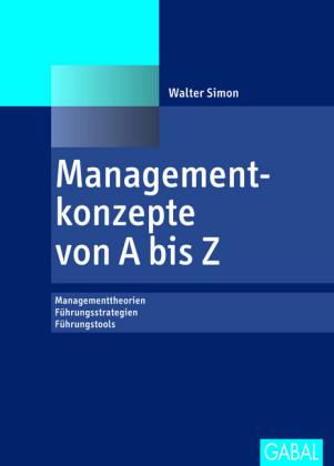 Managementkonzepte von A bis Z