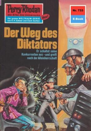 Perry Rhodan - Der Weg des Diktators (Heftroman)