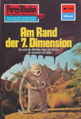 Perry Rhodan 712: Am Rand der 7. Dimension