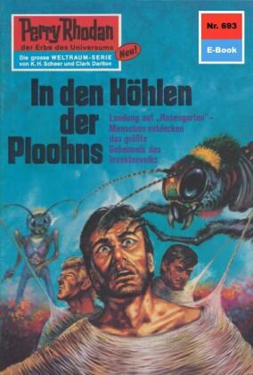 Perry Rhodan 693: In den Höhlen der Ploohns