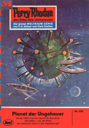 Perry Rhodan 378: Planet der Ungeheuer