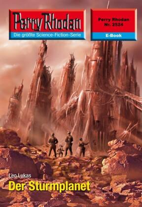 Perry Rhodan 2524: Der Sturmplanet