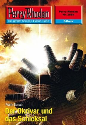Perry Rhodan 2584: Der Okrivar und das Schicksal