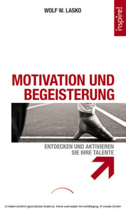Motivation und Begeisterung