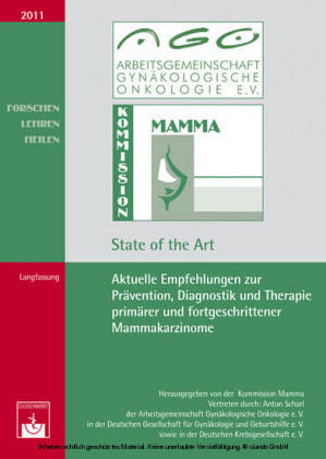 Aktuelle Empfehlungen zur Prävention, Diagnostik und Therapie primärer und fortgeschrittener Mammakarzinome