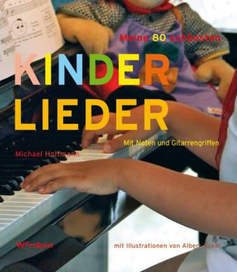 Meine 80 schönsten Kinderlieder