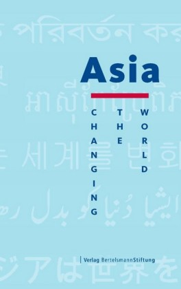 Asia: Changing the World