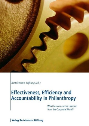 Effectiveness, Efficiency and Accountability in Philanthropy