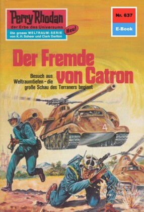Perry Rhodan 637: Der Fremde von Catron