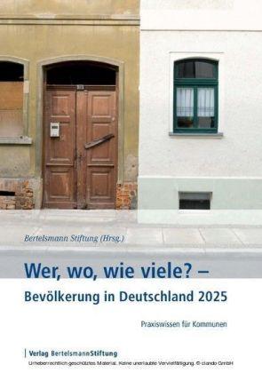 Wer, wo, wie viele? - Bevölkerung in Deutschland 2025