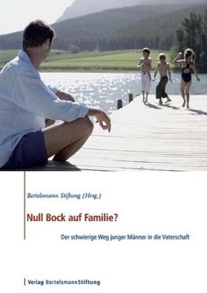 Null Bock auf Familie?