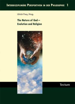 The Nature of God - Evolution and Religion