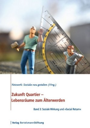 Zukunft Quartier - Lebensräume zum Älterwerden, Band 3