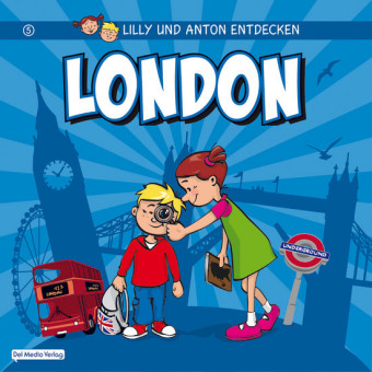 Lilly & Anton entdecken London