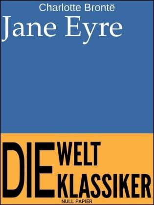 Jane Eyre - Eine Autobiographie