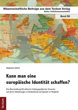 Kann man eine europäische Identität schaffen?