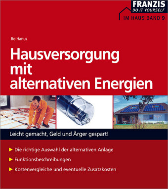 Hausversorgung mit alternativen Energien