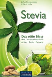 Stevia - Das süße Blatt