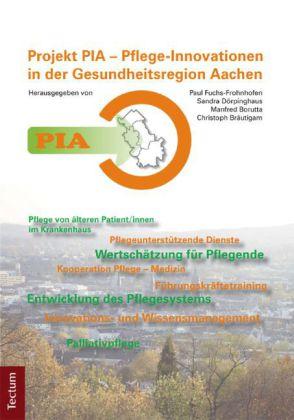 PIA - Pflege-Innovationen in der Gesundheitsregion Aachen