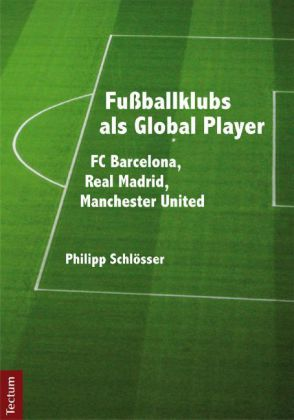 Fußballklubs als Global Player