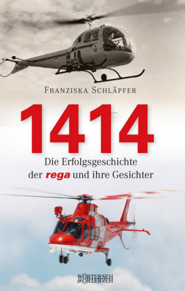 1414 - Die Erfolgsgeschichte der Rega und ihre Gesichter