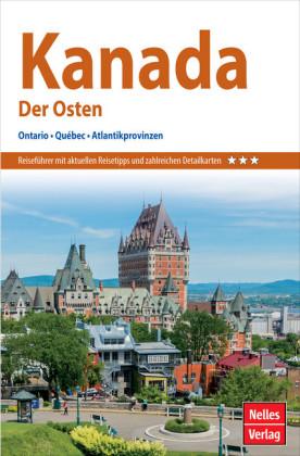 Nelles Guide Reiseführer Kanada - Der Osten