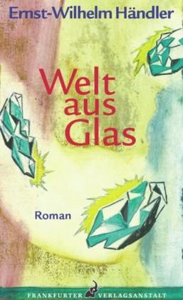 Welt aus Glas